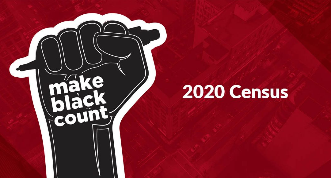 Make Black Count in 2020 Census