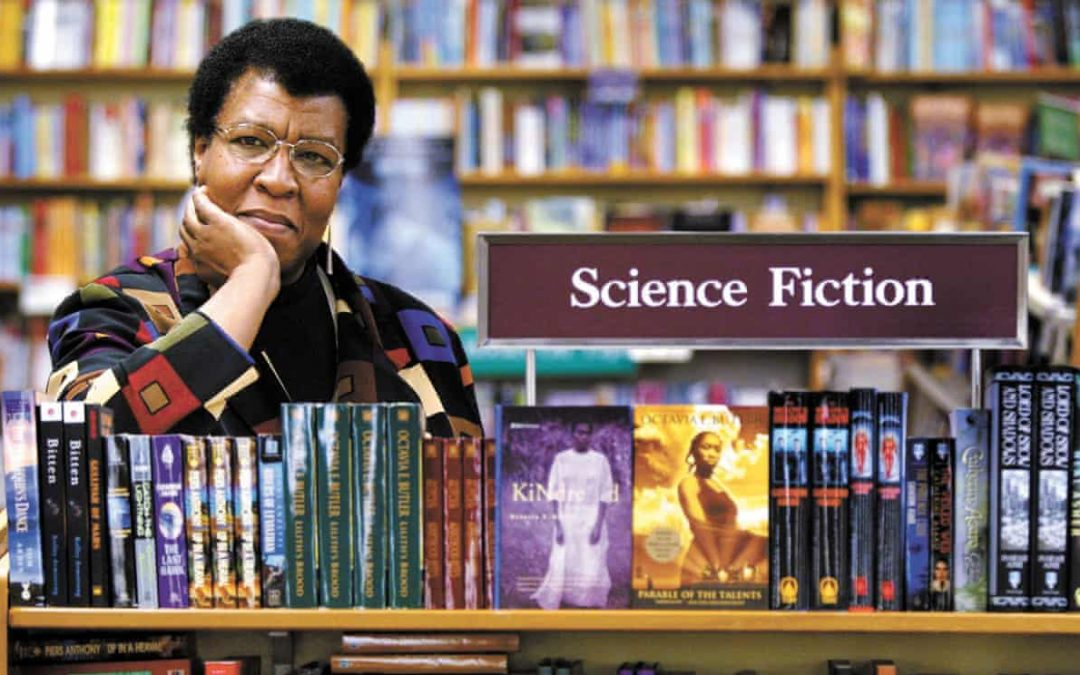 'So be it! See To It!', Honoring the Everlasting Legacy of Octavia Butler
